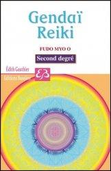 Gendaï - Reiki - Fudo Myo O - Second degré