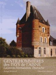Gentilhommières des pays de l'Aisne Tome 1