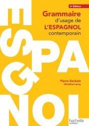 Grammaire d'Usage de l'Espagnol Contemporain (6e édition)