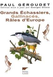 Grands Échassiers Gallinacés Râles d'Europe