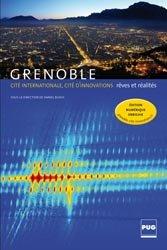 Grenoble, cité internationale, cité d'innovations