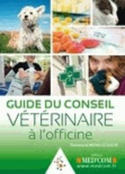 Guide du Conseil Vétérinaire à l'officine
