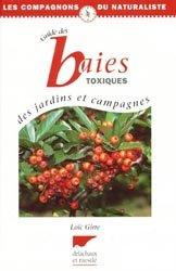 Guide des baies toxiques des jardins et campagnes