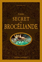 Guide secret de Brocéliande