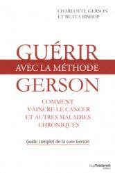 Guérir avec la méthode Gerson