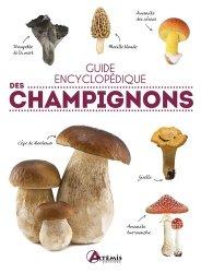 Guide encyclopédique des champignons