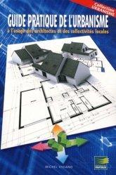 Guide pratique d'urbanisme à l'usage des architectes et des collectivités locales
