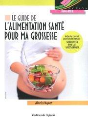 Guide de l'alimentation santé pour ma grossesse