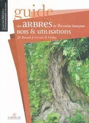 Guide des arbres de Polynésie françaiseBois & utilisations