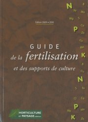 Guide de la fertilisation et des supports de culture