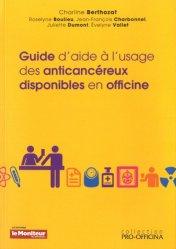 Guide d'aide à l'usage des anticancéreux disponibles en officine