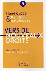Handicapés mentaux et psychiques Vers de nouveaux droits