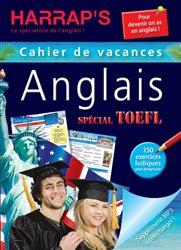 Harrap's cahier de vacances adultes spécial auriez-vous votre TOEFL ?