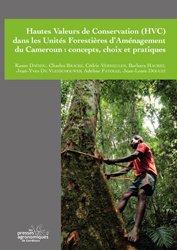 Hautes valeurs de conservation (HVC) dans les unités forestières d'aménagement du Cameroun
