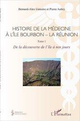 Histoire de la médecine à l'Île Bourbon - La Réunion