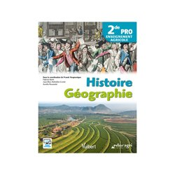 Histoire Géographie 2de Pro Enseignement agricole