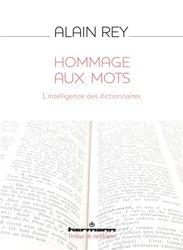 Hommage aux mots : l'intelligence des dictionnaires