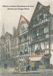 Hotels Et Maisons Renaissance De Caen