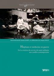Hôpitaux et médecine en guerre