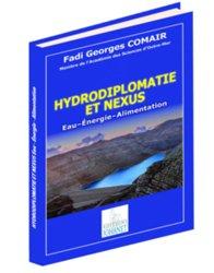 Hydrodiplomatie et nexus - Eau - Energie - Alimentation