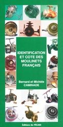 Identification et cote des moulinets français