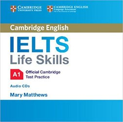 IELTS Life Skills Official Cambridge Test Practice A1 - Audio CDs (2)