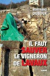 Il faut sauver le vigneron de Lavaux