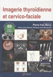 Imagerie thyroidienne et cervico-faciale