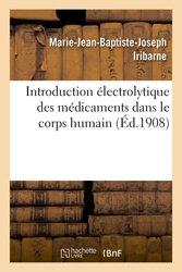 Introduction électrolytique des médicaments dans le corps humain