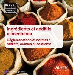 Ingrédients et additifs alimentaires