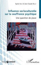 Influence socioculturelle sur la souffrance psychique