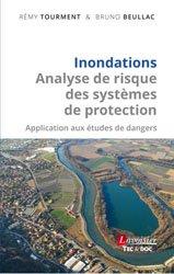 Inondations - Analyse de risque des systèmes de protection Application aux études de dangers