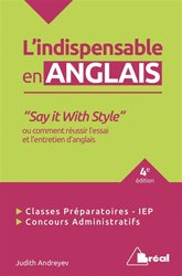 INDISPENSABLE ANGLAIS SAY IT WITH STYLE 4ED
