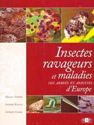 Insectes ravageurs et maladies des arbres et arbustes d'Europe