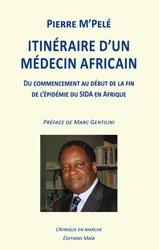 Itinéraire d'un médecin africain