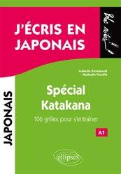 J'écris en japonais - Spécial Katakana