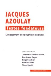 Jacques Azoulay : textes fondateurs