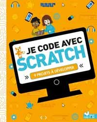 Je code avec Scratch