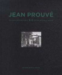 Jean Prouvé : Maison Démontable 6x6 demountable House