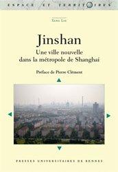 Jinshan : une ville nouvelle dans la métropole de Shanghai