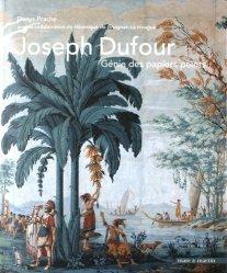 Joseph Dufour - Génie des papiers peints