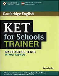 KET for Schools Trainer - Six Practice Tests without Answers