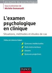 L'examen psychologique en clinique