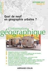L'information géographique (3/2017) Quoi de neuf en géographie urbaine ?