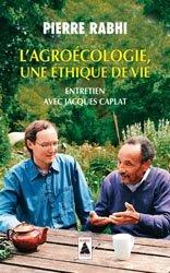 L'agroécologie : une éthique de vie : entretien avec Jacques Caplat