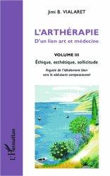 L'arthérapie - D'un lien art et médecine Volume 3