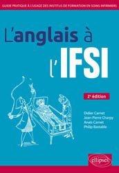 L'anglais à l'IFSI : guide pratique à l'usage des Instituts de formation en soins infirmiers