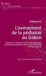 L'avènement de la pédiatrie au Gabon