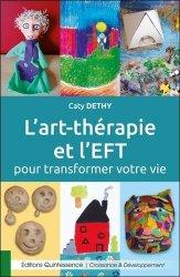 L'art thérapie et l'EFT pour transformer votre vie
