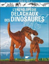 L'encyclopédie Delachaux des dinosaures